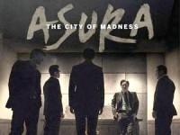 Asura: The City Of Madness (2016) : เมืองคนชั่ว (แล้วเราจะกลัวใคร)