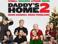 Daddy s Home 2 (2017) สงครามป่วน (ตัว) พ่อสุดแสบคูณ 2