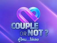 Couple or Not คู่ไหน ใช่เลย (อา) 2018