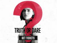 Truth or dare (จริงหรือกล้า เกมสยองท้าตาย)