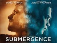 Submergence (ห้วงลึกพิสูจน์รัก)