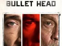 Bullet Head (2017) : หักโหดชะตากรรมสยอง