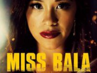 Miss Bala (2019) : สวย กล้า ท้าอันตราย