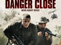 Danger Close : The Battle of Long Tan (2019) : ยุทธการอันตราย สมรภูมิลองแทน