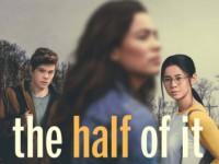 The Half of It (2020) : รักครึ่งๆ กลางๆ