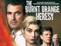 The Burnt Orange Heresy (2019) - หลุมพรางแห่งความหลงใหล